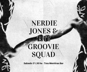 Nerdie Jones & The Groovie Squad